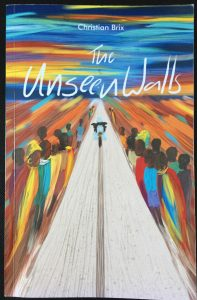 The Unseen Walls