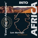 Into Africa the Audio Book